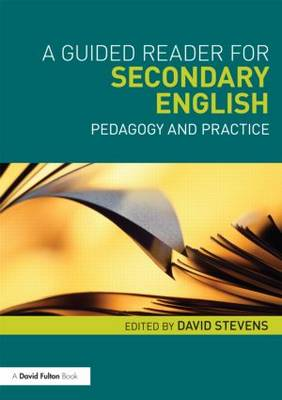 A Guided Reader for Secondary English: Pedagogy and practice (Paperback)