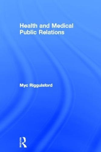 Health and Medical Public Relations (Hardback)