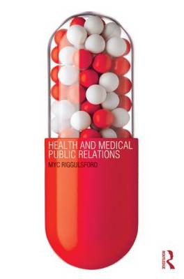 Health and Medical Public Relations (Paperback)