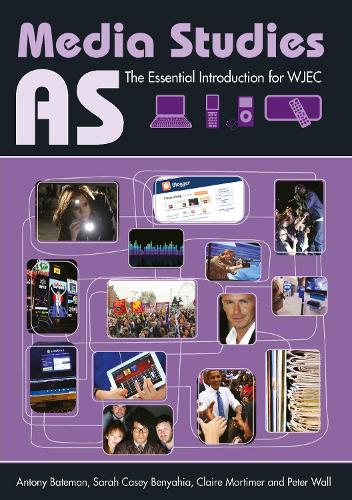 AS Media Studies: The Essential Introduction for WJEC - Essentials (Paperback)