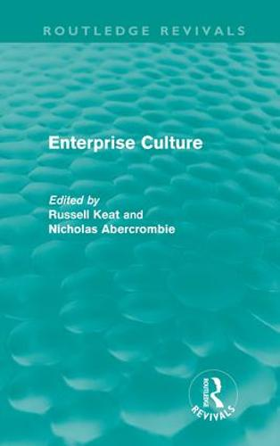 Enterprise Culture - Routledge Revivals (Hardback)