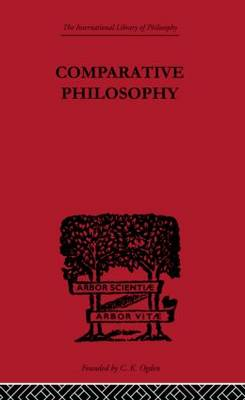 Comparative Philosophy (Paperback)