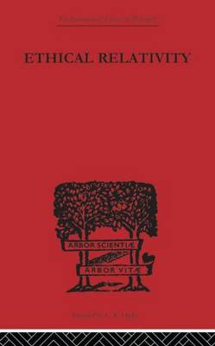 Ethical Relativity (Paperback)