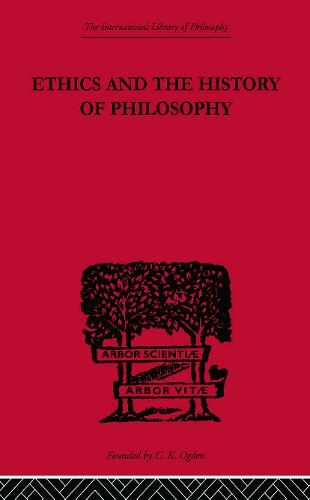 Ethics and the History of Philosophy: Selected Essays (Paperback)
