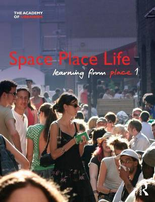 Space, Place, Life: Learning from Place (Paperback)