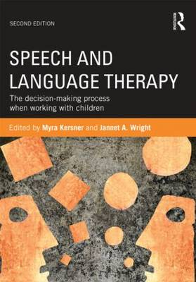 Speech and Language Therapy: The decision-making process when working with children (Paperback)