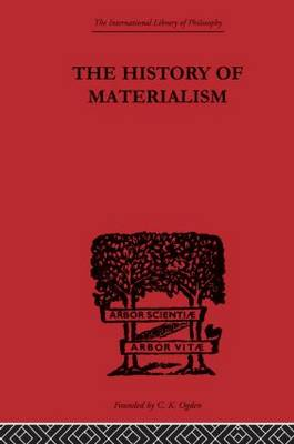 The History of Materialism (Paperback)