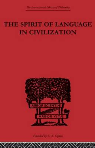 The Spirit of Language in Civilization (Paperback)