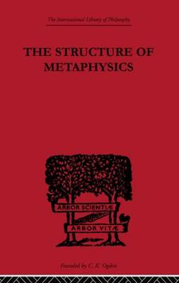 The Structure of Metaphysics (Paperback)