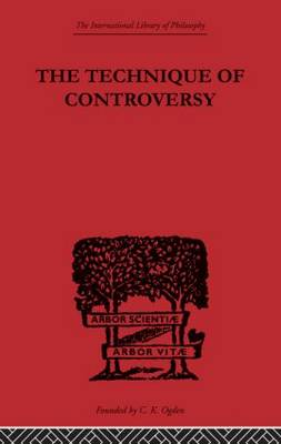 The Technique of Controversy: Principles of Dynamic Logic (Paperback)