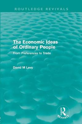 The economic ideas of ordinary people: From preferences to trade (Paperback)
