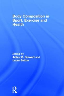 Body Composition in Sport, Exercise and Health (Hardback)