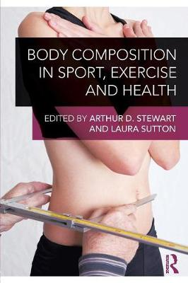 Body Composition in Sport, Exercise and Health (Paperback)