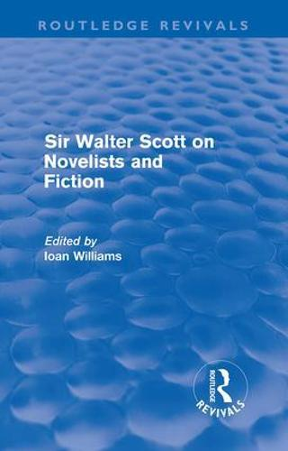 Sir Walter Scott on Novelists and Fiction (Paperback)
