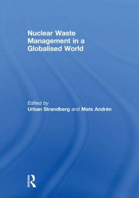 Nuclear Waste Management in a Globalised World (Hardback)