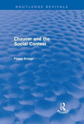 Chaucer and the Social Contest (Hardback)