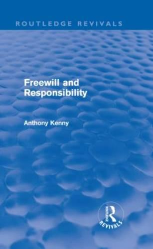 Freewill and Responsibility (Hardback)