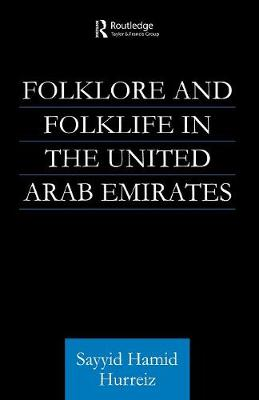 Folklore and Folklife in the United Arab Emirates (Paperback)