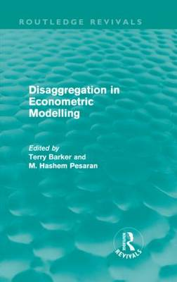 Disaggregation in Econometric Modelling - Routledge Revivals (Hardback)
