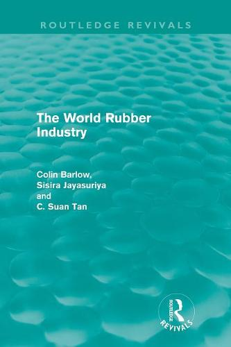 The World Rubber Industry - Routledge Revivals (Paperback)