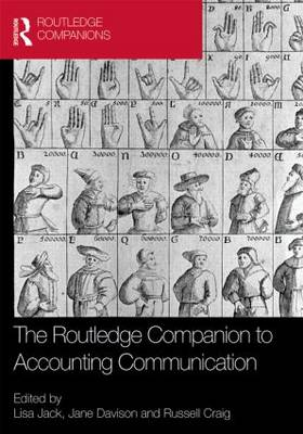 The Routledge Companion to Accounting Communication (Hardback)