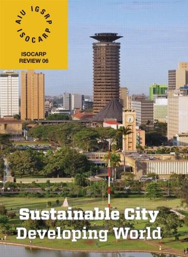 Sustainable City/Developing World: ISOCARP Review 6 (Paperback)