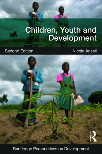 Children, Youth and Development - Routledge Perspectives on Development (Paperback)