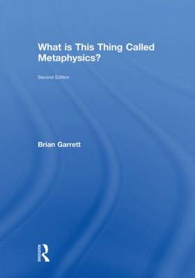 What is this thing called Metaphysics? (Hardback)
