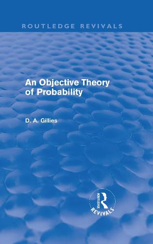 An Objective Theory of Probability - Routledge Revivals (Hardback)