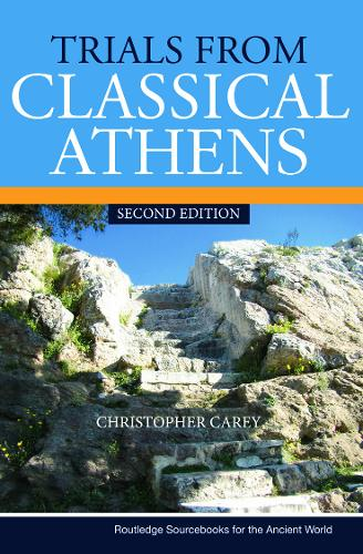 Trials from Classical Athens - Routledge Sourcebooks for the Ancient World (Paperback)
