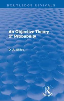 An Objective Theory of Probability - Routledge Revivals (Paperback)