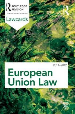 European Union Lawcards 2011-2012 - Lawcards (Paperback)