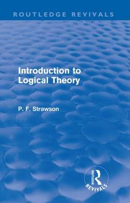 Introduction to Logical Theory - Routledge Revivals (Paperback)