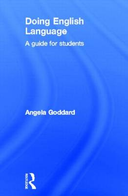 Doing English Language: A Guide for Students - Doing... Series (Hardback)
