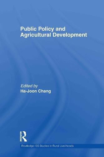 Public Policy and Agricultural Development (Hardback)