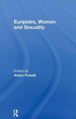 Euripides, Women and Sexuality (Paperback)