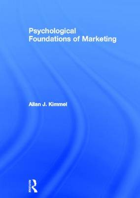 Psychological Foundations of Marketing (Hardback)