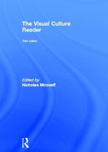 The Visual Culture Reader (Hardback)