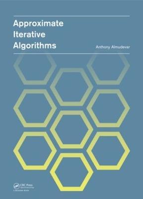 Approximate Iterative Algorithms (Hardback)