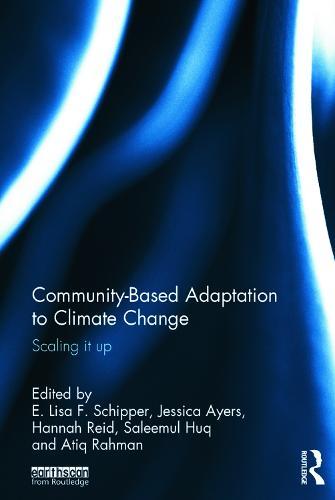 Community-Based Adaptation to Climate Change: Scaling it up (Hardback)
