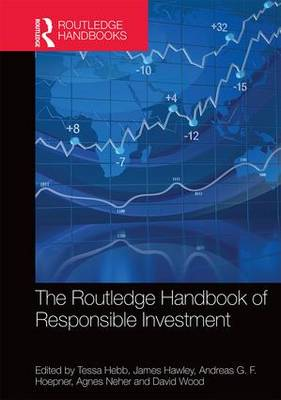 The Routledge Handbook of Responsible Investment - Routledge Companions in Business, Management and Accounting (Hardback)