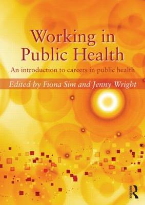 Working in Public Health: An introduction to careers in public health (Paperback)