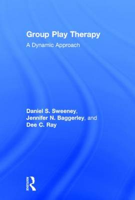 Group Play Therapy: A Dynamic Approach (Hardback)