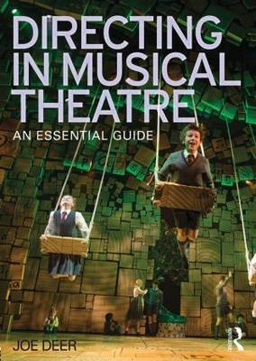 Directing in Musical Theatre: An Essential Guide (Paperback)