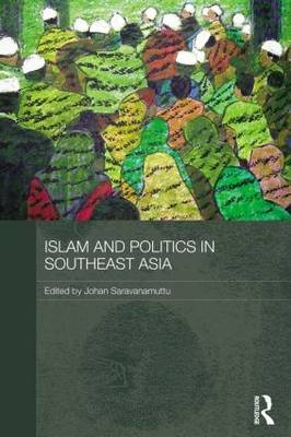 Islam and Politics in Southeast Asia (Paperback)