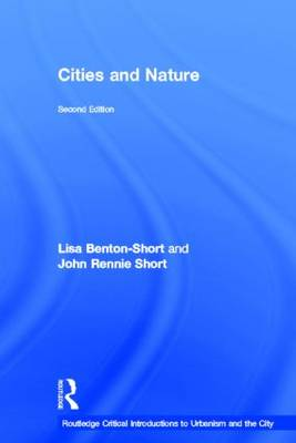 Cities and Nature - Routledge Critical Introductions to Urbanism and the City (Hardback)