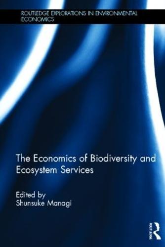 The Economics of Biodiversity and Ecosystem Services (Hardback)