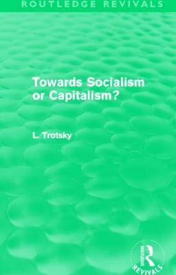 Towards Socialism or Capitalsim? (Paperback)