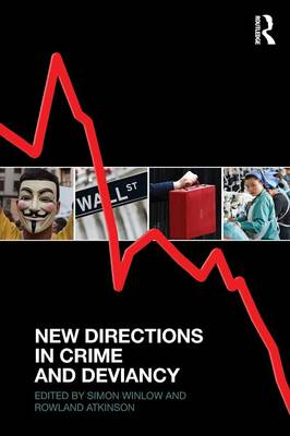New Directions in Crime and Deviancy (Paperback)