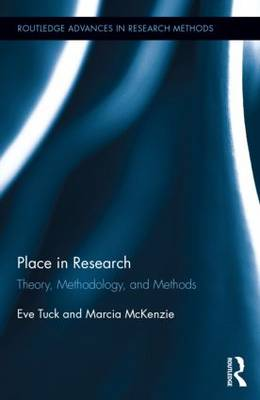 Place in Research: Theory, Methodology, and Methods - Routledge Advances in Research Methods (Hardback)